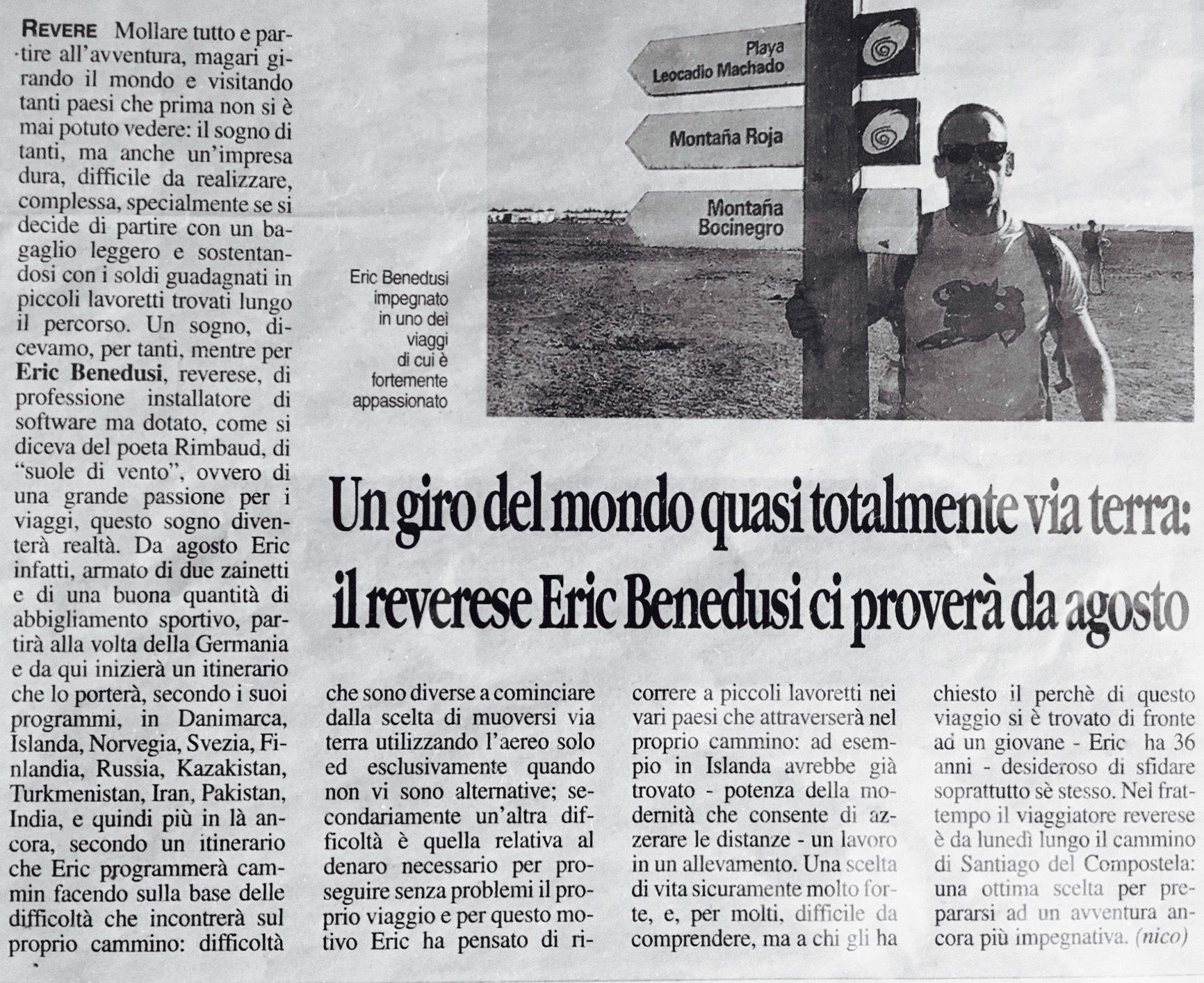 Un giro del mondo quasi totalmente via terra il reverese Eric Benedusi ci proverà ad Agosto